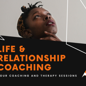 Relationship and Life Coaching | 4 Sessions